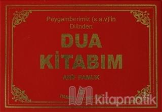 Peygamberimizin Dilinden Dua Kitabım (Plastik Kapak) (Dua-112)