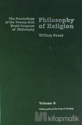Philosophy of Religion Volume 8 (Ciltli)
