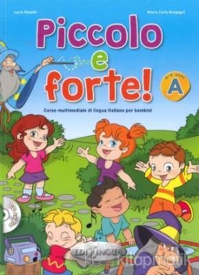 Piccolo e forte! A + CD (Çocuklar için İtalyanca)