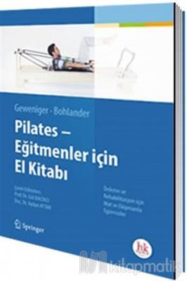 Pilates - Eğitmenler İçin El Kitabı Gül Baltacı