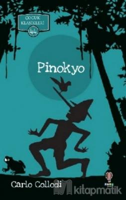 Pinokyo - Çocuk Klasikleri 44