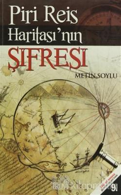 Piri Reis Haritası'nın Şifresi Metin Soylu