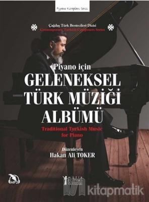 Piyano İçin Geleneksel Türk Müziği Albümü