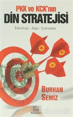 PKK ve KCK'nın Din Stratejisi