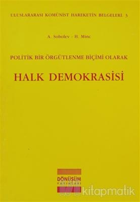 Politik Bir Örgütlenme Biçimi Olarak Halk Demokrasisi