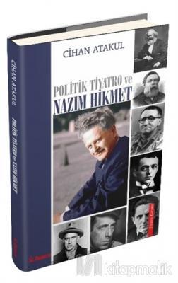 Politik Tiyatro ve Nazım Hikmet Cihan Atakul
