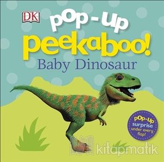 Pop Up Peekaboo! Baby Dinosaur (Ciltli)