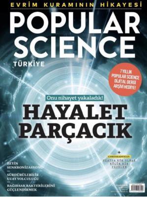 Popular Science Türkiye Dergisi Sayı:83 Mart 2019