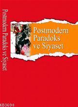 Postmodern Paradoks ve Siyaset