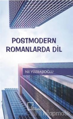 Postmodern Romanlarda Dil