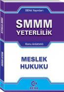 SMMM YETERLİLİK MESLEK HUKUKU