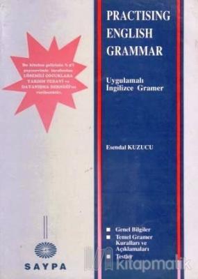Practising English Grammar Esendal Kuzucu