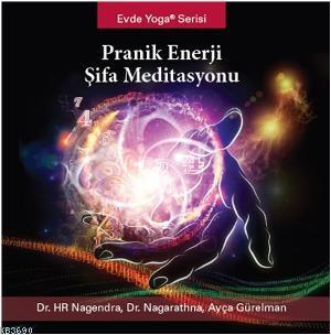 Pranik Enerji Şifa Meditasyonu (CD)