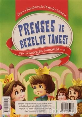 Prenses ve Bezelye Tanesi - Gülümseyen Masallar-3 Kolektif