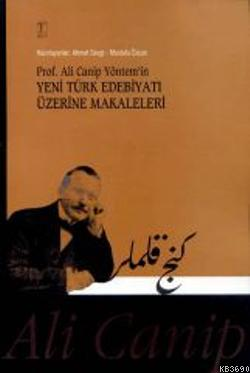 Prof. Ali Cenap Yöntem'in Yeni Türk Edebiyatı Üzerine Makaleler
