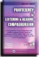 Proficiency In Listening & Reading Comprehension