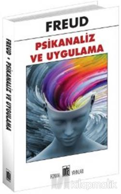 Psikanaliz ve Uygulama Sigmund Freud