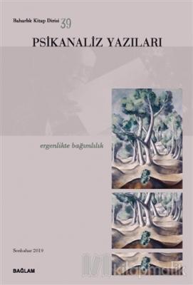 Psikanaliz Yazıları 39 Kolektif