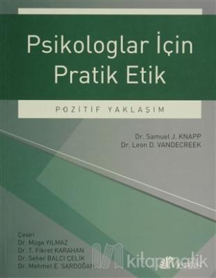 Psikologlar İçin Pratik Etik