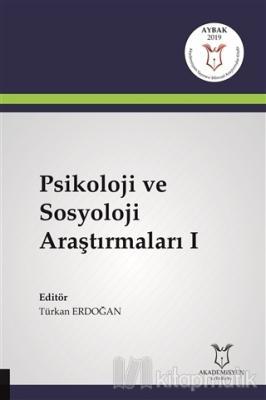 Psikoloji ve Sosyoloji Araştırmaları 1