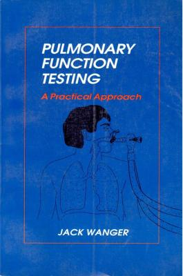 Pulmonary Function Testing A Pratical Approach