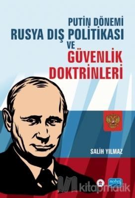 Putin Dönemi Rusya Dış Politikası ve Güvenlik Doktrinleri