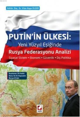 Putin'in Ülkesi: Rusya Federasyonu Analizi