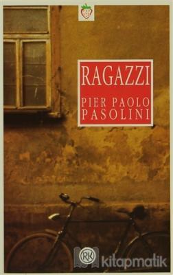 """Ragazzi """"Oğlanlar"""""""