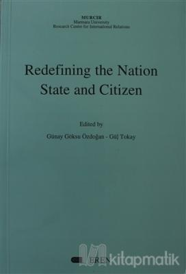 Redefining the Nation State and Citizen