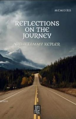 Reflectıons On The Journey