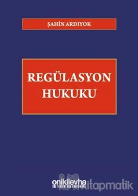 Regülasyon Hukuku (Ciltli)