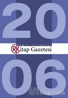 Remzi Kitap Gazetesi Tüm Sayılar 2006