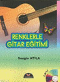 Renklerle Gitar Eğitimi (Cd'li)