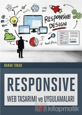 Responsive Web Tasarımı ve Uygulamaları Burak Tokak