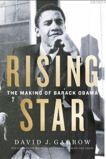 Rising Star -The Making of Barack Obama