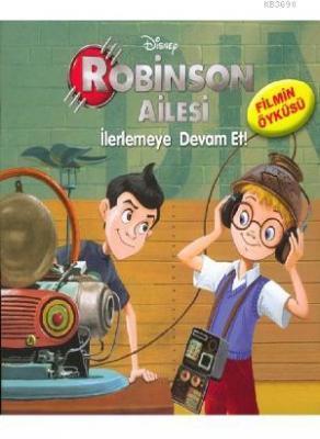 Robinson Ailesi İlerlemeye Devam Et