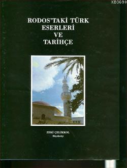 Rodos'taki Türk Eserleri ve Tarihçe