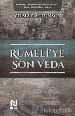 Rumeli'ye Son Veda Yılmaz Altunsoy