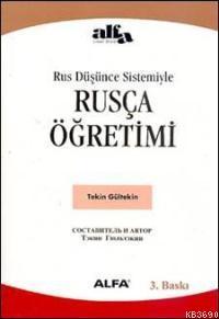 Rus Düşünce Sistemiyle Rusça Öğretimi