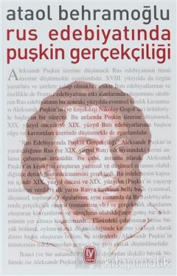 Rus Edebiyatında Puşkin Gerçekçiliği Ataol Behramoğlu
