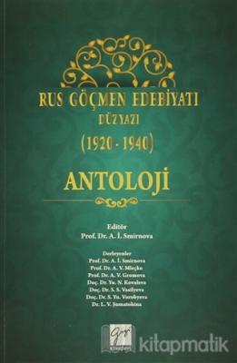 Rus Göçmen Edebiyatı Düzyazı (1920-1940) : Antoloji Kolektif