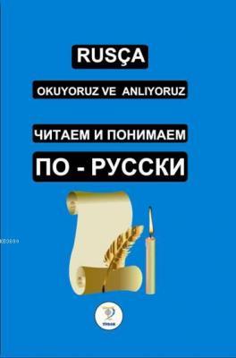 Rusça Okuyoruz ve Anlıyoruz