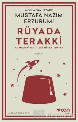 Rüyada Terakki ve Medeniyet-i İslamiyeyi Rüyet (Açıklamalı Orijinal Me