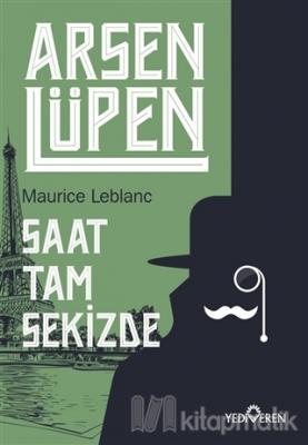 Saat Tam Sekizde - Arsen Lüpen Maurice Leblanc