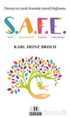 SAFE - Ebeveyn ve Çocuk Arasında Güvenli Bağlanma