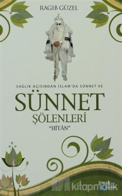 Sağlık Açısından İslam'da Sünnet ve Sünnet Şölenleri