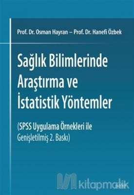 Sağlık Bilimlerinde Araştırma ve İstatistik Yöntemler