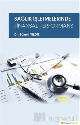 Sağlık İşletmelerinde Finansal Performans