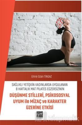 Sağlıklı Yetişkin Kadınlarda Uygulanan 8 Haftalık Mat Pilates Egzersiz