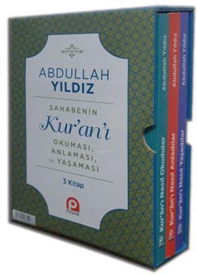 Sahabenin Kur'an'ı Okuması, Anlaması ve Yaşaması (3 Kitap)
